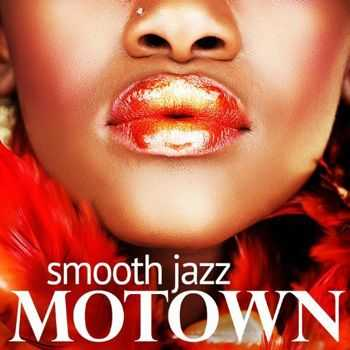Smooth Jazz Motown Instrumentals - Smooth Jazz - Motown (2012)
