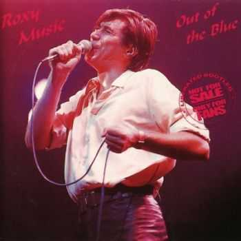 Roxy Music - Out Of The Blue (1983) [FLAC+Mp3] (Bootleg)