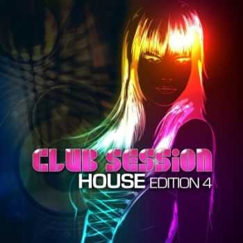 VA - Club Session House Edition 4 (2012)