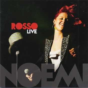 Noemi - Rosso Live [2CD] (2012)