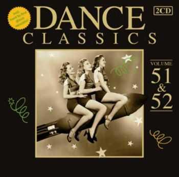 VA - Dance Classics 51 & 52 (2012)