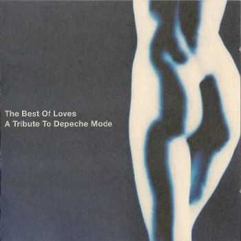 VA - The Best Of Loves: A Tribute To Depeche Mode (2000)