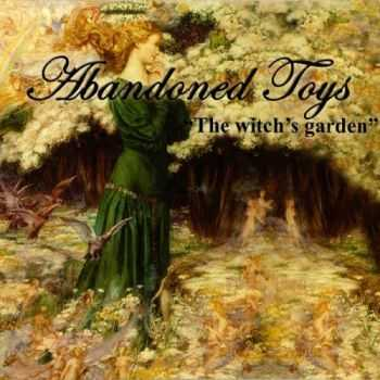 Abandoned Toys - The Witch's Garden (2007) FLAC