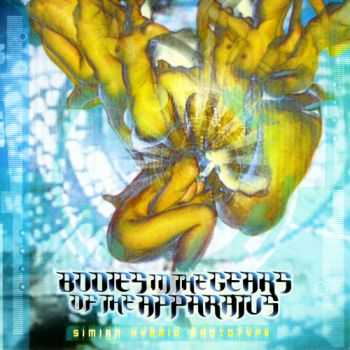 Bodies In The Gears Of The Apparatus - Simian Hybrid Prototype (2004)