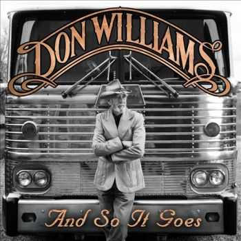Don Williams - And So It Goes (2012)