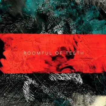 Roomful of Teeth - Roomful of Teeth (2012)