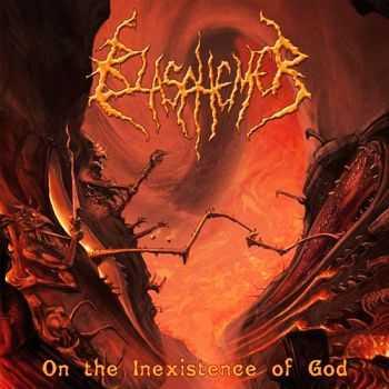 Blasphemer - On the inexistence of god (2008)