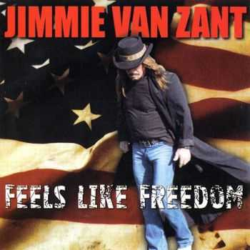 Jimmie Van Zant - Feels Like Freedom (2012)