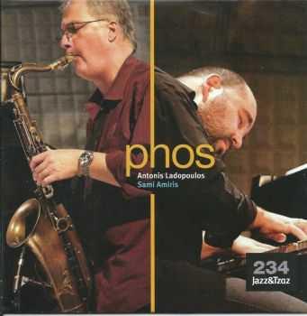 Antonis Ladopoulos & Sami Amiris - Phos (2012)