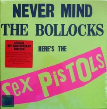 Sex Pistols - Never Mind the Bollocks, Here's The Sex Pistols [Special 35th Anniversary Edition] (2012)
