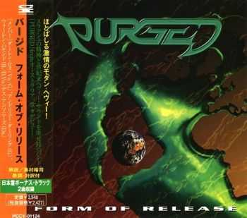 Purged - Form Of Release {Japanese Edition} (1996)