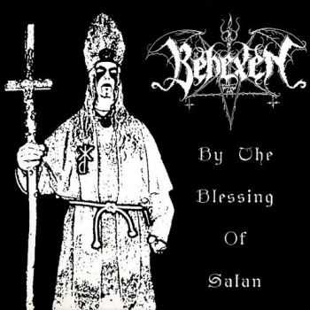Behexen - By The Blessing Of Satan (2004)