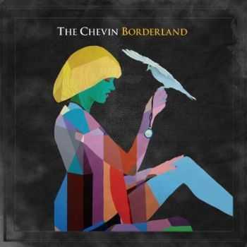 The Chevin - Borderland (iTunes Deluxe Version) (2012)