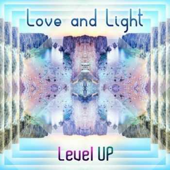 Love & Light - Level Up (2012)