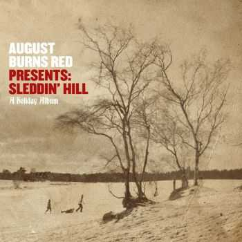 August Burns Red - August Burns Red Presents: Sleddin' Hill, A Holiday Album (2012)