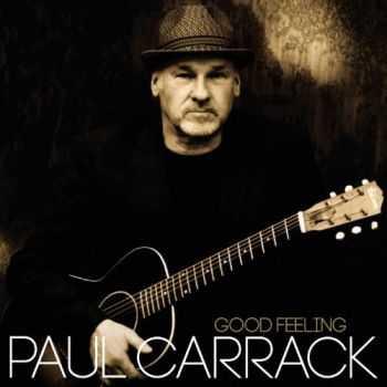 Paul Carrack - Good Feeling (2012)