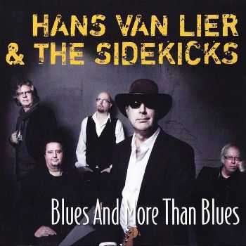 Hans van Lier & The Sidekicks - Blues And More Than Blues (2012) FLAC