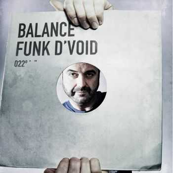VA - Balance 022 (Mixed By Funk D'Void) (2012)