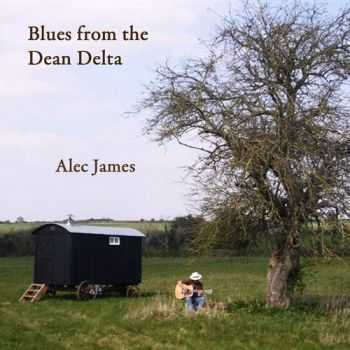 Alec James - Blues From The Dean Delta (2012)