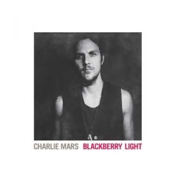 Charlie Mars - Blackberry Light (2012)