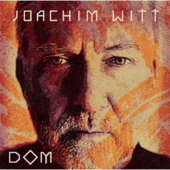 Joachim Witt - Dom (2CD) (2012)