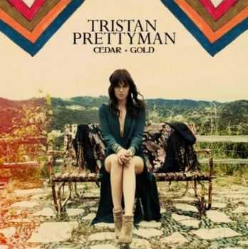 Tristan Prettyman - Cedar + Gold (2012)