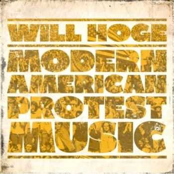 Will Hoge - Modern American Protest Music [EP] (2012)