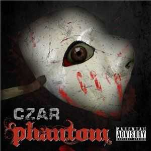 Czar - Phantom Part 1 (Snippet)(2012)