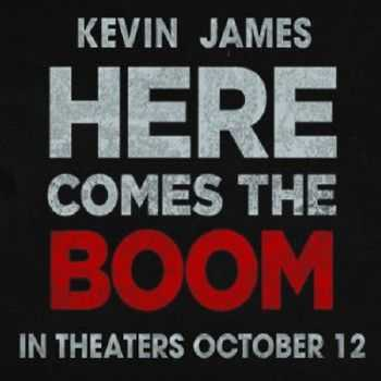 OST - ������� �� ����� / Here Comes the Boom (2012)