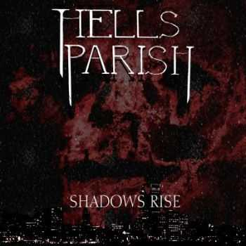 Hells Parish - Shadows Rise (2012)