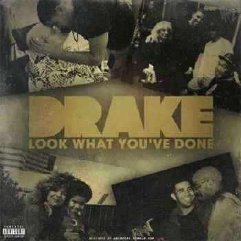 Drake � Look What Youve Done (2012)