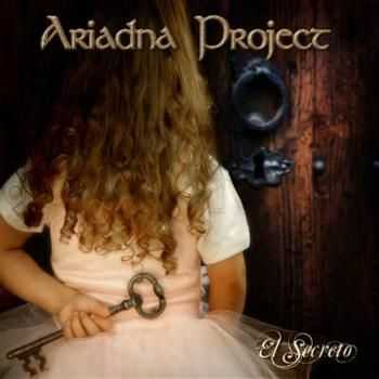 Ariadna Project - El Secreto (2012)