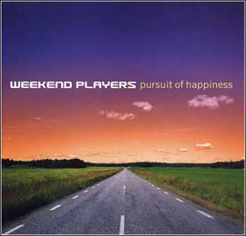 Weekend Players -  Pursuit Of Happiness  (2003)