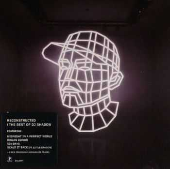 DJ Shadow - Reconstructed: The Best of DJ Shadow  (2012)