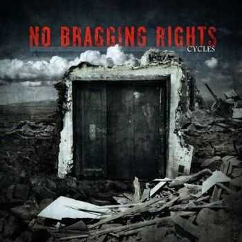 No Bragging Rights - Cycles (2012)