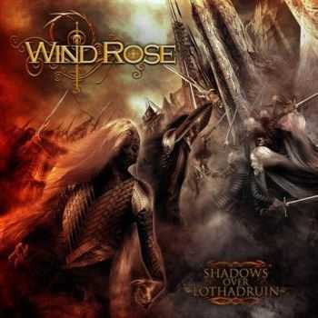 Wind Rose - Shadows Over Lothadruin (2012)