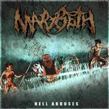 Marybeth  - Hell Arouses (2012)