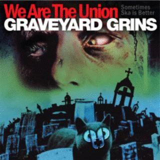 We Are The Union - Graveyard Grins (2011)