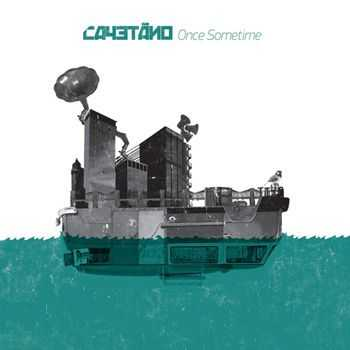 Cayetano - Once Sometime (2012)