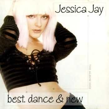 Jessica Jay - Best. Dance & New (2002)