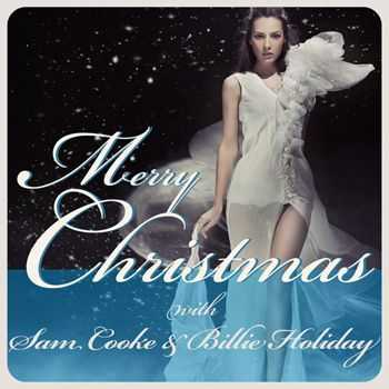 Sam Cooke - Merry Christmas With Sam Cooke & Billie Holiday (2012)