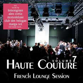 Haute Couture Vol 7 - French Lounge Session (2012)