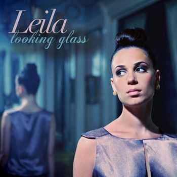 Leila - Looking Glass (2012)
