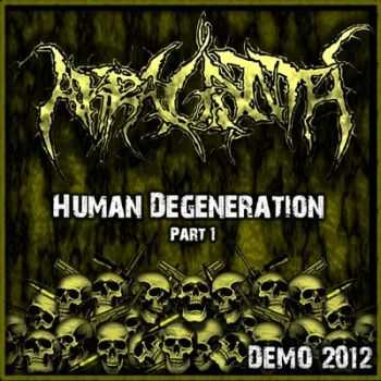 Akraganth - Human Degeneration Part 1 (Demo) (2012)