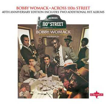 Bobby Womack - Across 110th Street (40th Anniversary Edition) (2012)