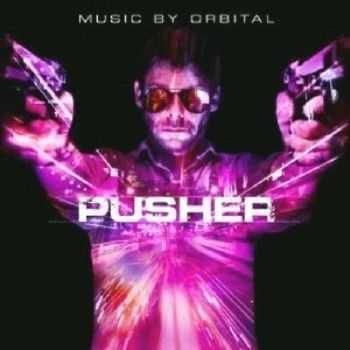 OST - Дилер / Pusher (2012)