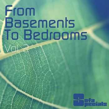 From Basements To Bedrooms Vol. 2 (2012)