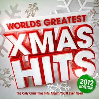 Christmas Hits Collective - Worlds Greatest Xmas Hits 2012 - The only Christmas Hits album you'll ever need (2012)