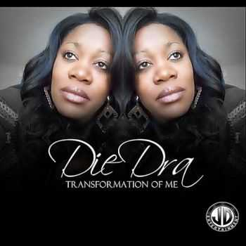 Diedra - Transformation of Me (2012) (March 29, 2012)
