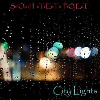 Smooth Streets Project - City Lights (2012)